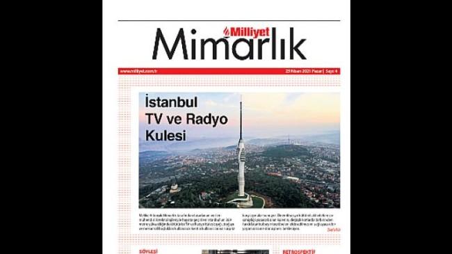 Milliyet Mimarlık Dergisi sektöre dair gelişmeleri paylaşmaya devam ediyor