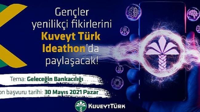 Üniversiteli öğrenciler fikirleriyle Kuveyt Türk Ideathon'da yarışacak