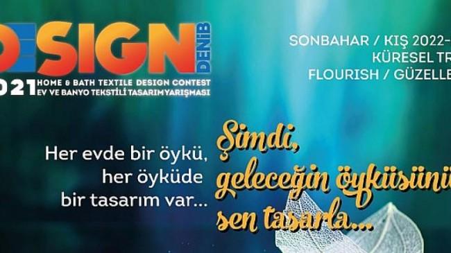 DENİB DESIGN Ev ve Banyo Tekstili Tasarım Yarışması'nın Tanıtımı Yapıldı
