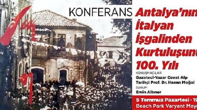 Antalya'nın İtalyan İşgalinden Kurtuluşu Konferansı