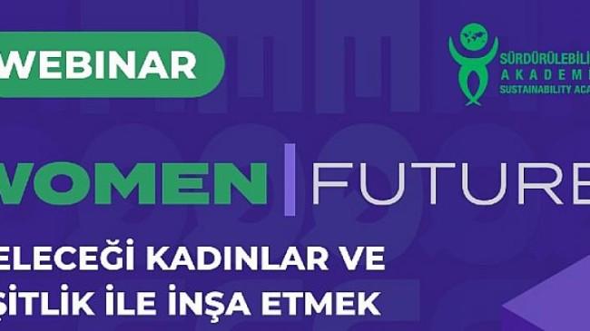 Women I Future webinar serisi başlıyor
