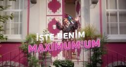 """""""İşte Benim Maximum'um"""" reklam kampanyası, kaldığı yerden devam ediyor!"""